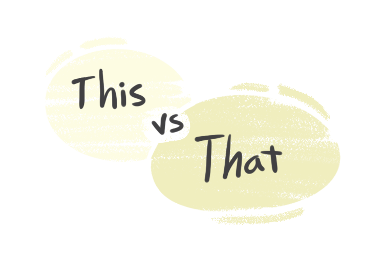 """""""This"""" vs. """"That"""" in the English Grammar"""