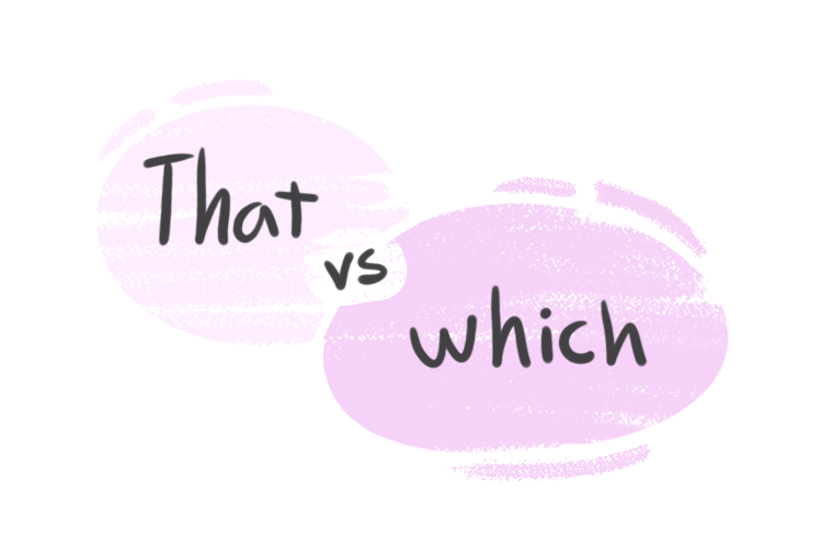 """""""That"""" vs. """"Which"""" in the English Grammar"""