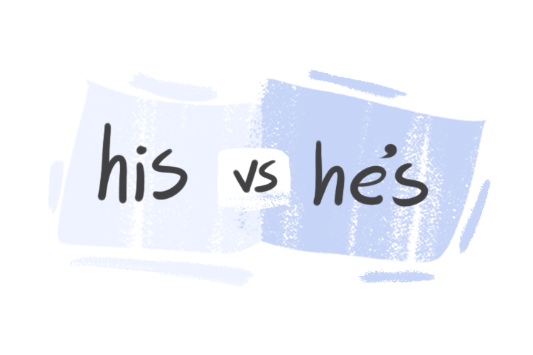 """""""His"""" vs. """"He's"""" in the English Grammar"""