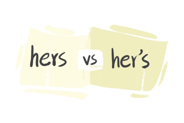 """Hers"" vs. ""Her's"" in English Grammar"